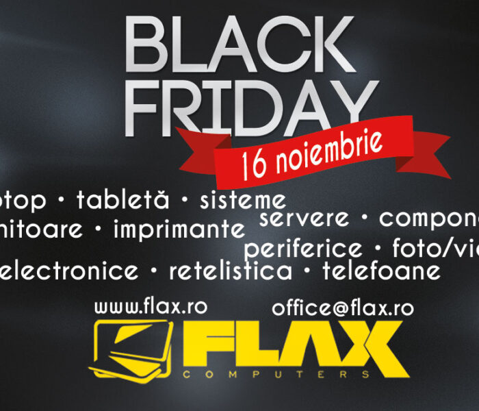 Black Friday la Flax Computers, reduceri de până la 70%
