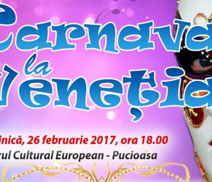 """""""Carnaval la Veneţia"""", spectacol de muzică clasică, la Târgovişte şi Pucioasa"""