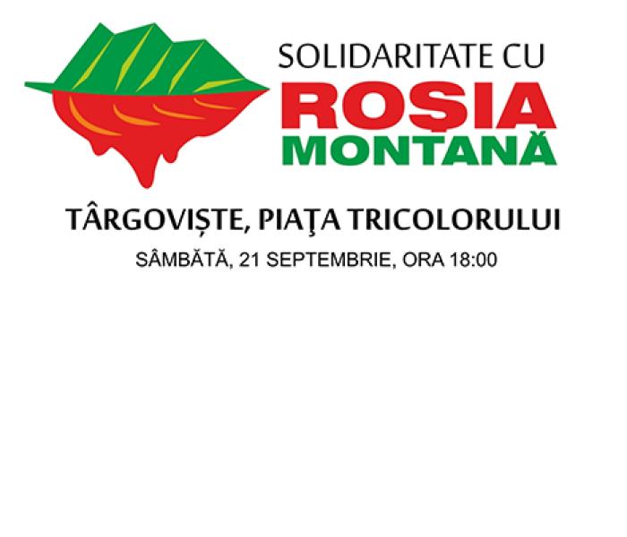 Protest de solidaritate cu Roşia Montană, sâmbătă, la Târgovişte